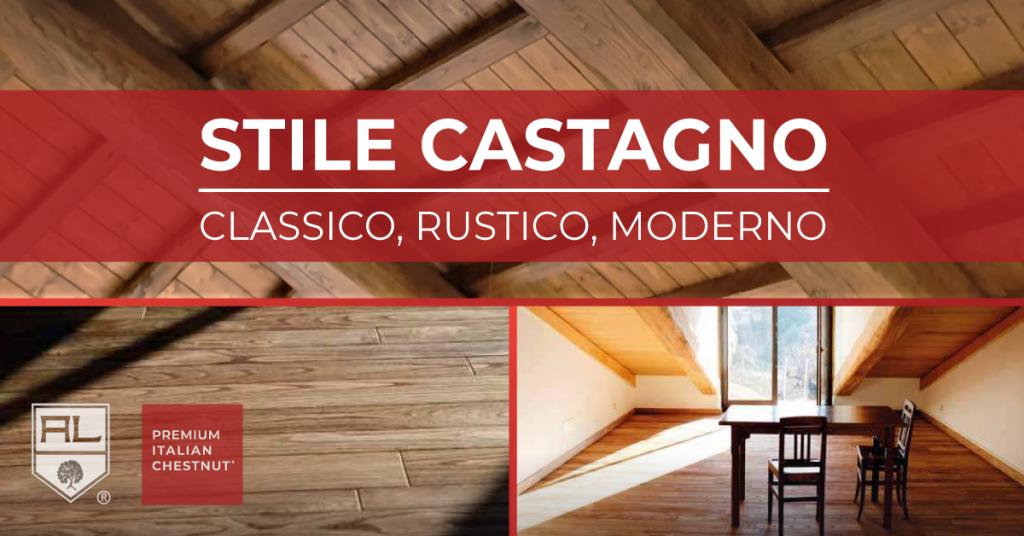 stile castagno, classico, rustico, moderno, artena legnami